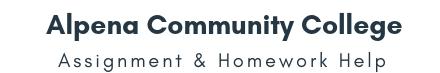 Alpena Community College Assignment &Homework Help